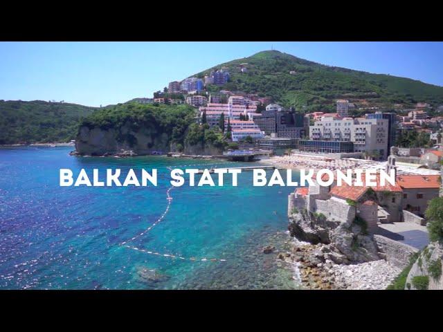 Trailer Balkan Roadtrip - Balkan Statt Balkonien